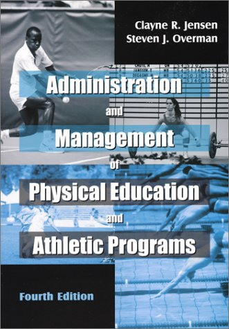 9781577662723: Administration and Management of Physical Education and Athletic Programs