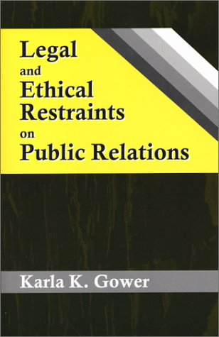 9781577662747: Legal and Ethical Restraints on Public Relations