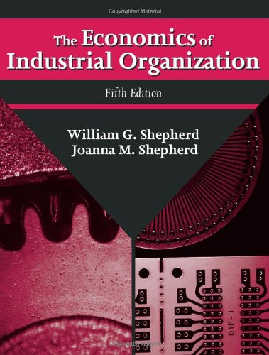 9781577662785: The Economics of Industrial Organization