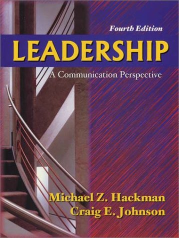 9781577662846: Leadership: A Communication Perspective, Fourth Edition