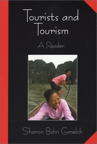 9781577663065: Tourists and Tourism: A Reader