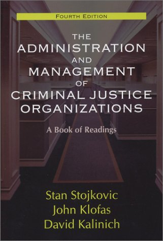 9781577663102: The Administration and Management of Criminal Justice Organizations: A Book of Readings