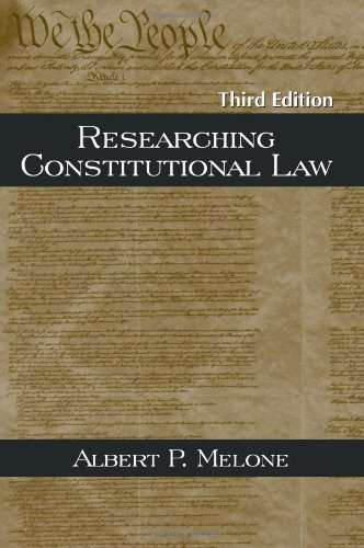 9781577663157: Researching Constitutional Law, Third Edition