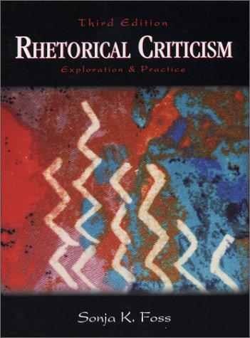 9781577663188: Rhetorical Criticism: Exploration and Practice