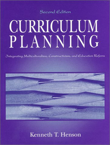 9781577663300: Curriculum Planning: Integrating Multiculturalism, Constructivism, and Education Reform