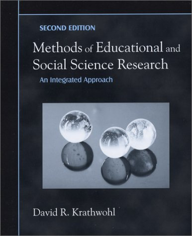 9781577663331: Methods of Educational and Social Science Research: An Integrated Approach