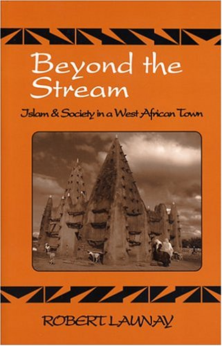 9781577663430: Beyond The Stream: Islam & Society In A West African Town