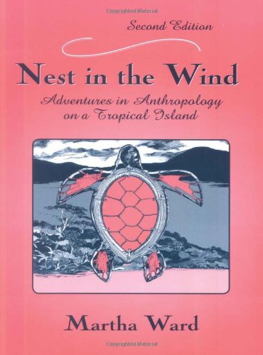 9781577663683: Nest in the Wind: Adventures in Anthropology on a Tropical Island, Second Edition
