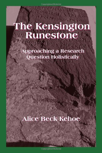 9781577663713: The Kensington Runestone: Approaching a Research Question Holistically