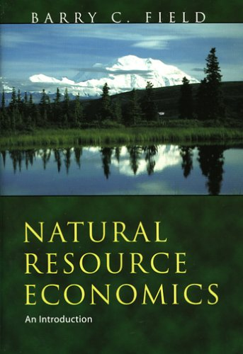 9781577663904: Natural Resource Economics: An Introduction