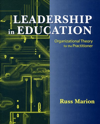 9781577663942: Leadership in Education: Organizational Theory for the Practitioner