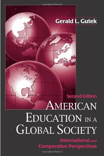 9781577664048: American Education in a Global Society: International and Comparative Perspectives