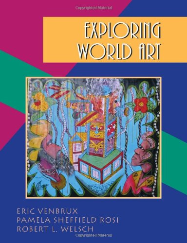 Exploring World Art: Eric Venbrux; et al