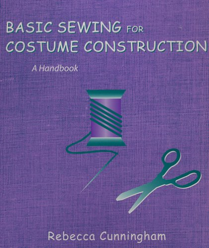 9781577664086: Basic Sewing for Costume Construction: A Handbook