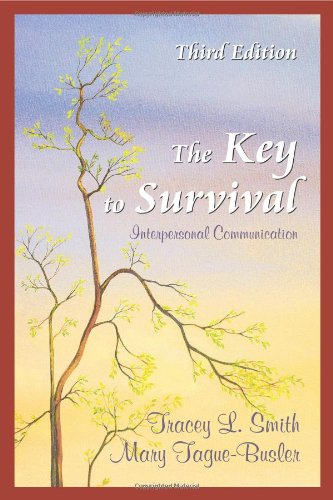 9781577664239: The Key to Survival: Interpersonal Communication