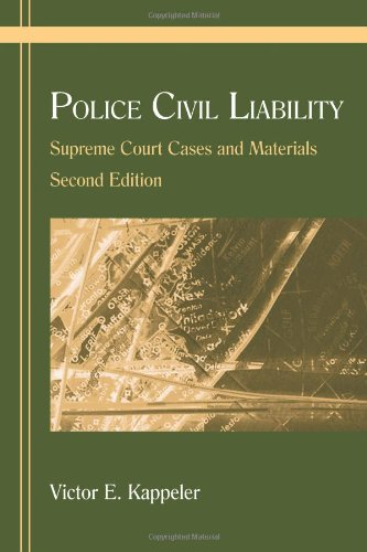 9781577664420: Police Civil Liability: Supreme Court Cases and Materials