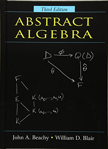 Abstract Algebra: John A. Beachy,