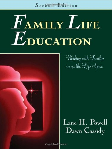 Family Life Education: Working With Families Across: Lane H., Ph.D.
