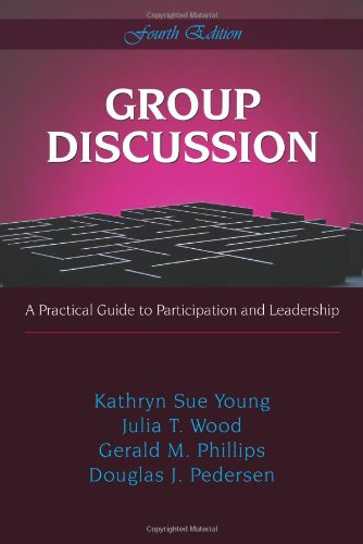 Group Discussion : A Practical Guide to: Julia T. Wood;