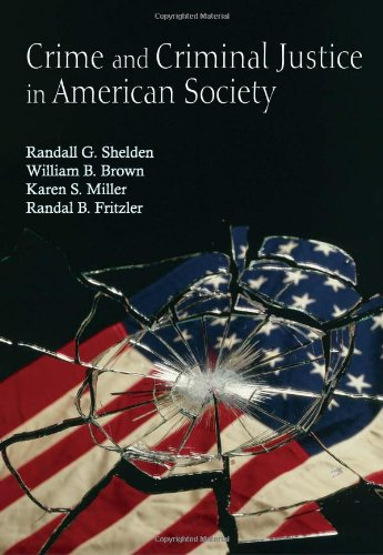 9781577664789: Crime and Criminal Justice in American Society