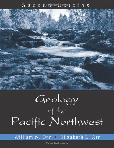 Geology Of The Pacific Northwest: Orr, William N.;