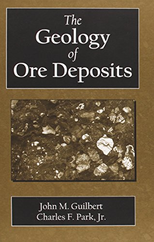 9781577664956: The Geology of Ore Deposits