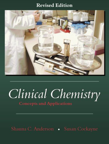 9781577665144: Clinical Chemistry: Concepts and Applications