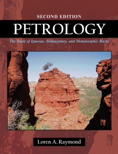 9781577665205: Petrology: The Study of Igneous, Sedimentary and Metamorphic Rocks