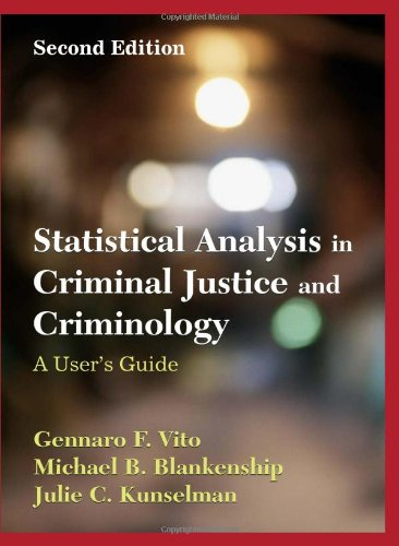9781577665243: Statistical Analysis in Criminal Justice and Criminology: A User Guide