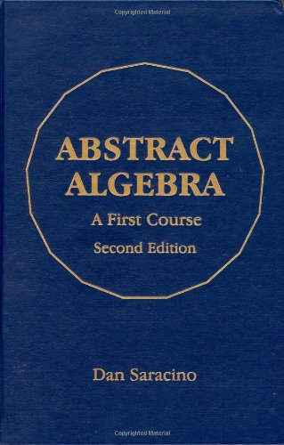9781577665366: Abstract Algebra: A First Course