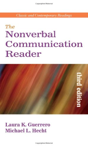 The Nonverbal Communication Reader: Classic and Contemporary: Laura K. Guerrero