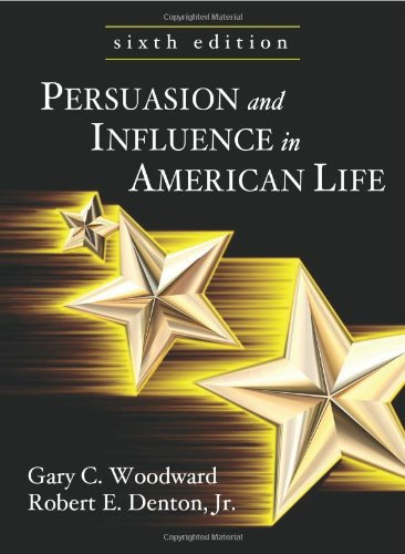 9781577665717: Persuasion and Influence in American Life