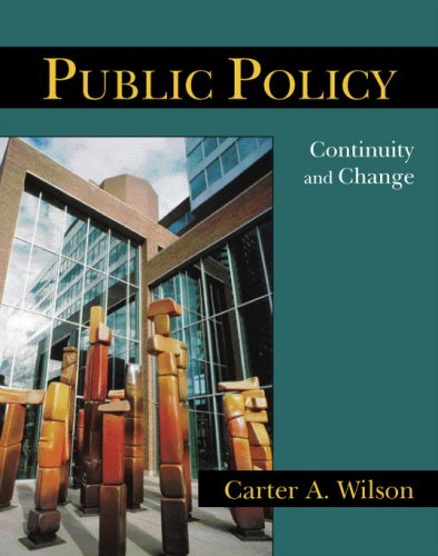 9781577665991: Public Policy: Continuity and Change