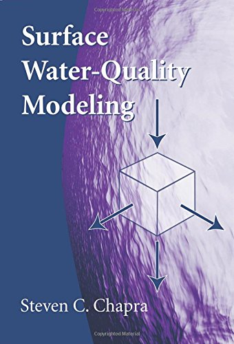 Surface Water-Quality Modeling: Chapra, Steven C.