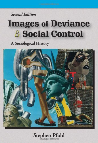 9781577666196: Images of Deviance and Social Control: A Sociological History