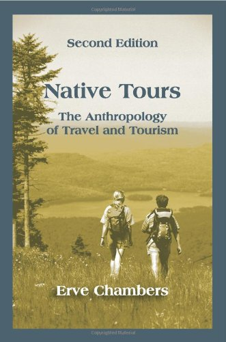 Native Tours: The Anthropology of Travel and Tourism: Chambers, Erve