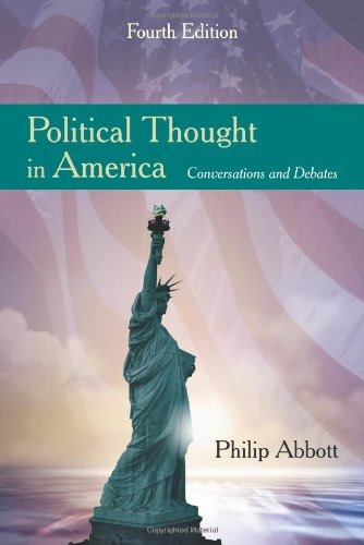Political Thought in America: Conversations and Debates: Philip Abbott
