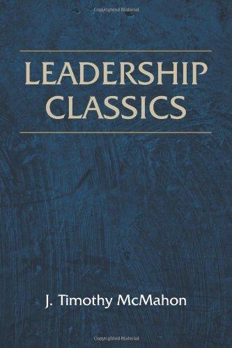 Leadership Classics: J. Timothy McMahon