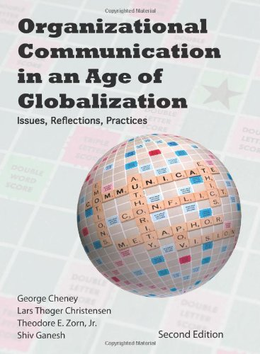 9781577666400: Organizational Communication in an Age of Globalization: Issues, Reflections, Practices