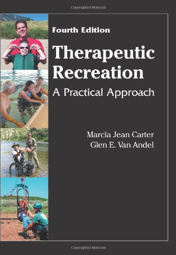 9781577666448: Therapeutic Recreation: A Practical Approach, 4th Edition