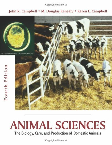 9781577666561: Animal Sciences: The Biology, Care, and Production of Domestic Animals