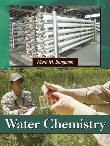Water Chemistry: Mark M. Benjamin