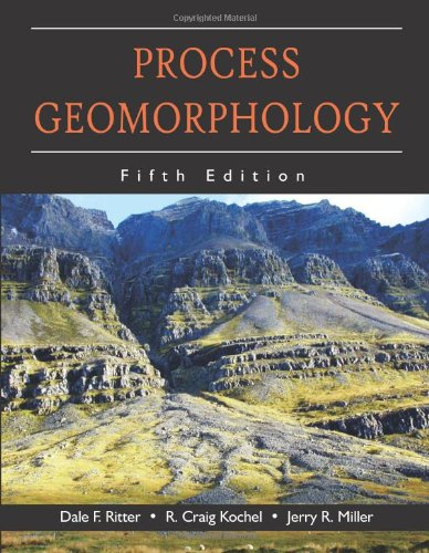 9781577666691: Process Geomorphology