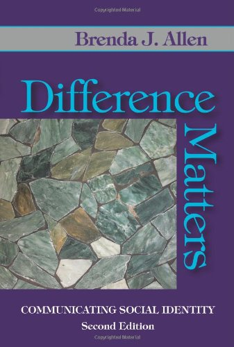 Difference Matters: Communicating Social Identity: Brenda J. Allen