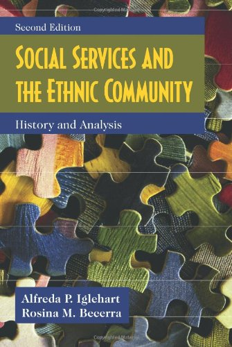 9781577666820: Social Services and the Ethnic Community: History and Analysis