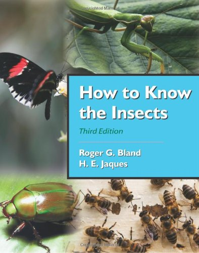 How to Know the Insects: Bland, Roger G.