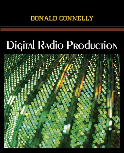 Digital Radio Production: Connelly, Donald