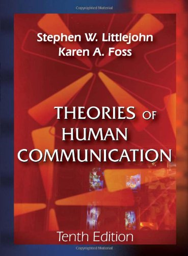 Theories of Human Communication: Littlejohn, Stephen W.;