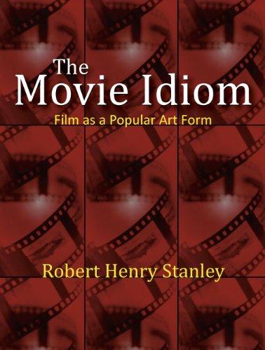 9781577667155: The Movie Idiom: Film as a Popular Art Form