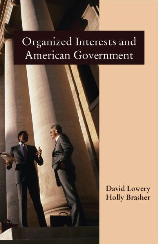 Organized Interests and American Government: David Lowery; Holly Brasher